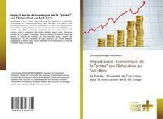 """Bookcover of Impact socio-économique de la """"prime"""" sur l'éducation au Sud-Kivu"""