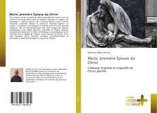 Bookcover of Marie, première Épouse du Christ