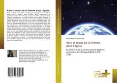 Bookcover of Rôle et statut de la femme dans l'Eglise