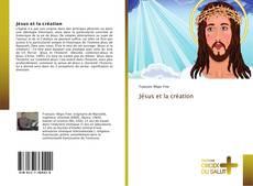 Capa do livro de Jésus et la création