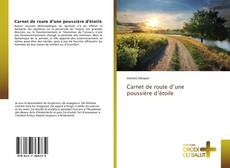 Bookcover of Carnet de route d'une poussière d'étoile
