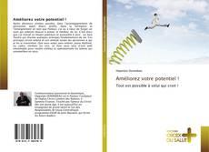 Bookcover of Améliorez votre potentiel !