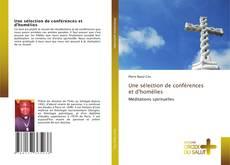 Bookcover of Une sélection de conférences et d'homélies
