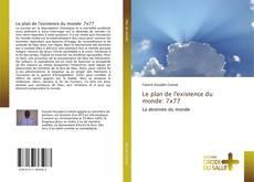 Bookcover of Le plan de l'existence du monde: 7x77