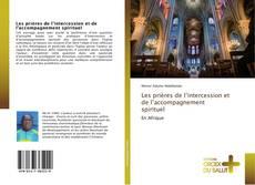 Capa do livro de Les prières de l'intercession et de l'accompagnement spirituel