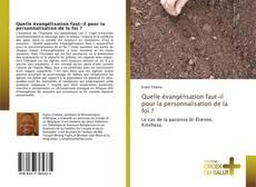Bookcover of Quelle évangélisation faut-il pour la personnalisation de la foi ?