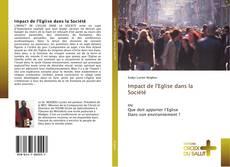 Couverture de Impact de l'Eglise dans la Société