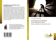 Capa do livro de Le Suicide ou le Symbole d'une Autodestruction