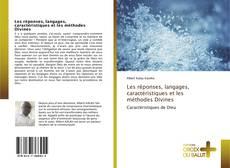 Couverture de Les réponses, langages, caractéristiques et les méthodes Divines