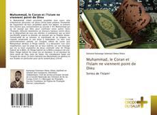 Portada del libro de Muhammad, le Coran et l'Islam ne viennent point de Dieu