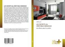 Buchcover von LES SECRETS du VÉRITABLE BONHEUR