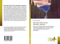 Couverture de Mon Don Divin Et Ses Bienfaits, Réalités