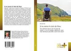 Bookcover of Si tu savais le don de Dieu