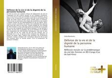 Portada del libro de Défense de la vie et de la dignité de la personne humaine