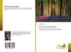 Bookcover of C'est encore possible