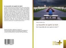 Buchcover von La nouvelle vie après la mort