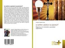 Bookcover of Le prêtre: pasteur ou passeur?