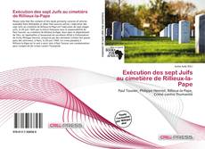 Bookcover of Exécution des sept Juifs au cimetière de Rillieux-la-Pape