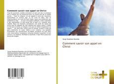 Bookcover of Comment savoir son appel en Christ
