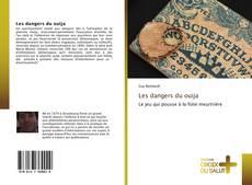 Bookcover of Les dangers du ouija