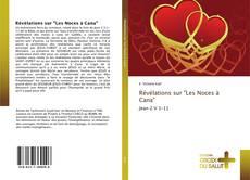 """Couverture de Révélations sur """"Les Noces à Cana"""""""