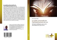 Bookcover of La quête universelle de l'accomplissement de soi