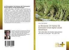 Capa do livro de Le Discipulat: Un Facteur de Croissance d'une Eglise Locale Dynamique