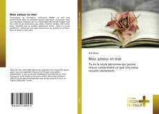 Bookcover of Mon amour et moi