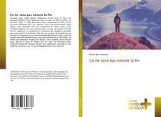 Bookcover of Ce ne sera pas encore la fin