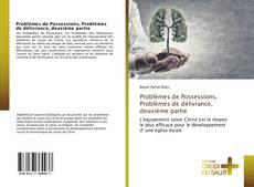 Capa do livro de Problèmes de Possessions, Problèmes de délivrance, deuxième partie