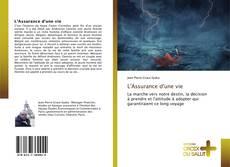 Bookcover of L'Assurance d'une vie