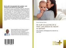 Capa do livro de De la JIF à la journée de la mère: une analyse du naturel au spirituel