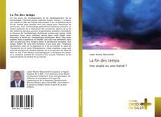 Bookcover of La fin des temps