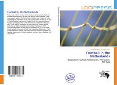 Bookcover of Football in the Netherlands