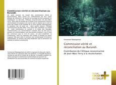 Couverture de Commission vérité et réconciliation au Burundi.