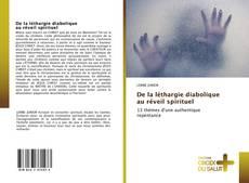 Bookcover of De la léthargie diabolique au réveil spirituel