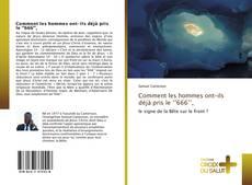 Bookcover of Comment les hommes ont-ils déjà pris le ''666'',