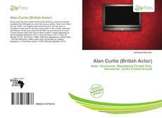 Alan Curtis (British Actor)的封面