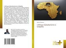 L'Afrique Subsaharienne à Golgotha的封面
