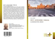 Bookcover of PETIT CATECHISME FAMILIAL