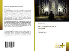 Portada del libro de Vers une réforme de la mosquée - L'exorciste