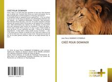 Buchcover von CRÉÉ POUR DOMINER
