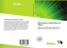 Bookcover of Révolution Culturelle au Tibet