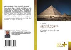 Couverture de La parabole de l'Egypte héritière d'Atlantide