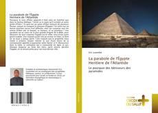 Couverture de La parabole de l'Égypte Heritiere de l'Atlantide