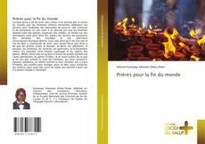 Bookcover of Prières pour la fin du monde