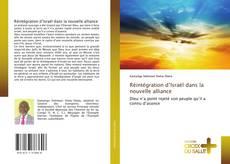 Bookcover of Réintégration d'Israël dans la nouvelle alliance