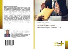 Bookcover of Résister à la corruption