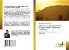 Bookcover of DEVENIR UN NOUVEL HOMME POUR BÂTIR UNE NOUVELLE RÉPUBLIQUE