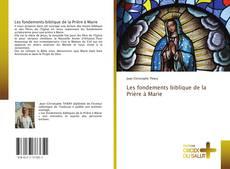 Bookcover of Les fondements biblique de la Prière à Marie